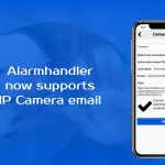 Alarmhandler now support IP camera email